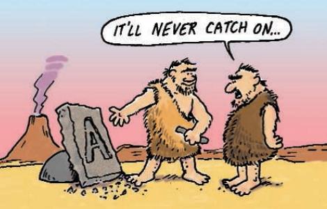 """""""It'll never catch on."""" (by Joe Sutliff)"""